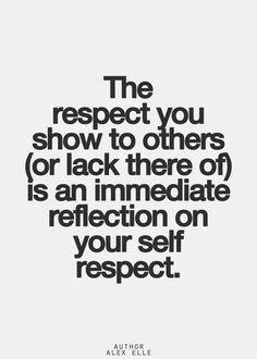 respect.